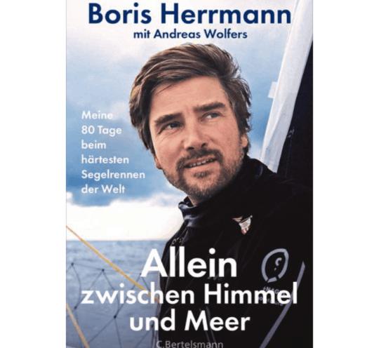 Allein zwischen Himmel und Meer von Boris Herrmann und Andreas Wolfers